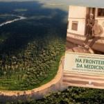 Germano Bonow relata as experiências como médico na Amazônia