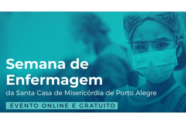 Semana de Enfermagem da Santa Casa conta com programação 100% online e gratuita