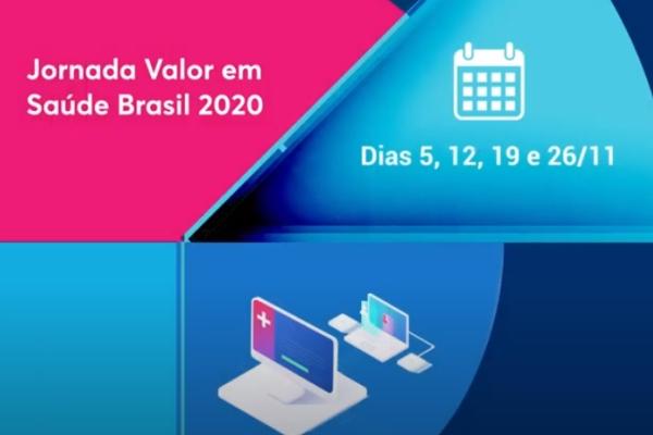 Jornada Valor em Saúde inicia no dia 5 com o tema Círculo virtuoso de entrega de valor em saúde no Brasil