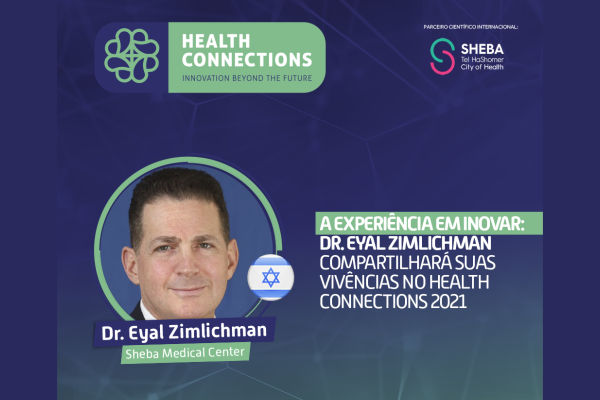 Evento trará a expertise israelense do Sheba Medical Center instituição classificada entre os dez melhores hospitais do mundo