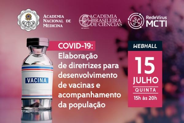 Covid-19 elaboração de diretrizes para o desenvolvimento de vacinas e acompanhamento da população