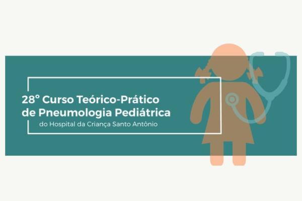 Inscrições abertas para o 28º Curso Teórico-Prático de Pneumologia Pediátrica